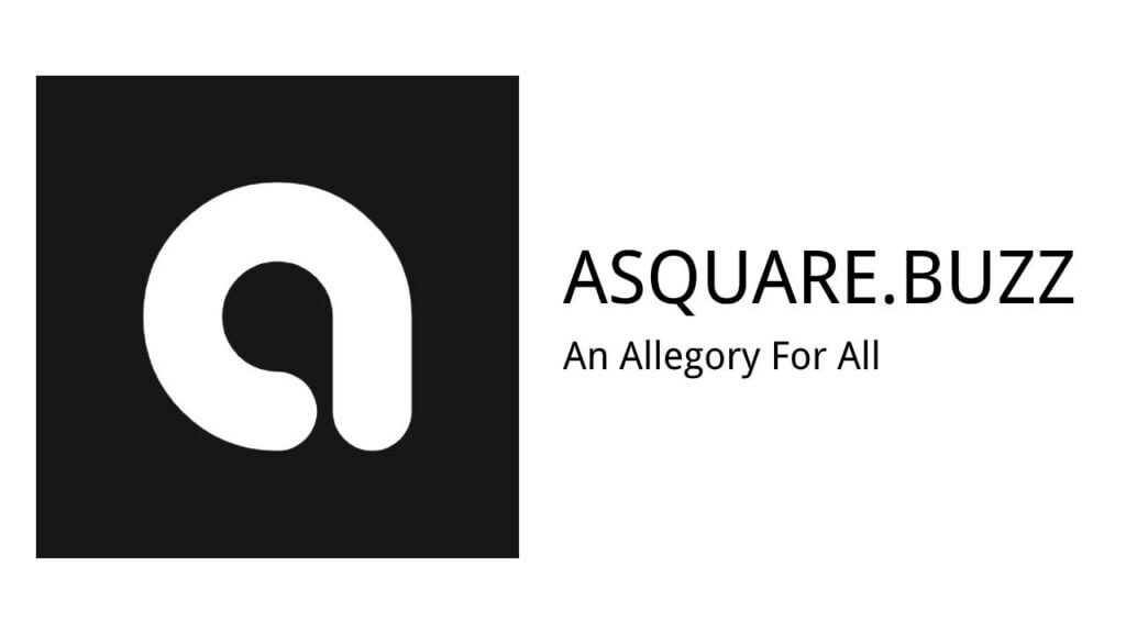 Asquare - An Allegory For All